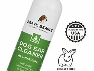 All Natural Dog Ear Cleaner – Gentle, Soothing Drops Help Prevent Itching, Mites & Infection | Premium Quality, Large 8 Oz. Size, Made & Sold in America by Brave Beagle