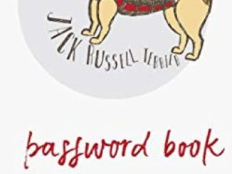 Jack Russell Terrier -Password Book: For the Forgetful : Never forget a Password again! With Alphabetized Pages. Cute Jack Russell puppy cover.