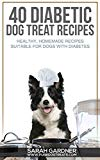 40 Diabetic Dog Treat Recipes: Healthy, Homemade Treats Suitable for Dogs with Diabetes