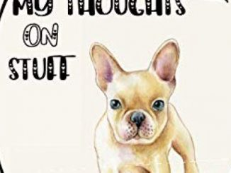 My Thoughts on Stuff:: Notebook or Journal for French Bulldog Lovers – 6″X9″ wide ruled, 160 cream colored interior pages Cute french bulldog gift for women, Frenchie Gift