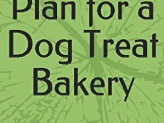 Progressive Business Plan for a Dog Treat Bakery: A Comprehensive, Targeted Fill-in-the-Blank Template Reviews