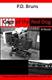 Cage of the Red Dog