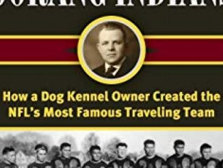 Walter Lingo, Jim Thorpe, and the Oorang Indians: How a Dog Kennel Owner Created the NFL's Most Famous Traveling Team Reviews