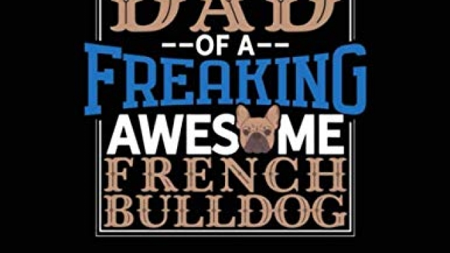 I Am A Proud Dad Of A Freaking Awesome French Bulldog: Monthly Bill Planner & Organizer