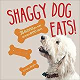 Shaggy Dog Eats!: 30 Recipes for Easy, Delicious Dog Treats
