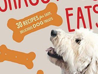 Shaggy Dog Eats!: 30 Recipes for Easy, Delicious Dog Treats Reviews