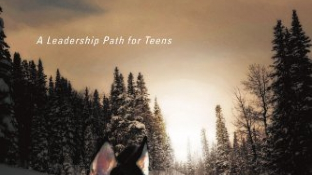 If You're Not The Lead Dog, The View Never Changes: A Leadership Path for Teens Reviews