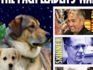 Puppy Care The Pack Leader's Way: Basic Dog Training with Cesar Millan, Karl Lorenz and B. F. Skinner (Pack Leader TrainingTrilogy) (Volume 3)