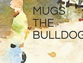 MUGS THE BULLDOG Reviews