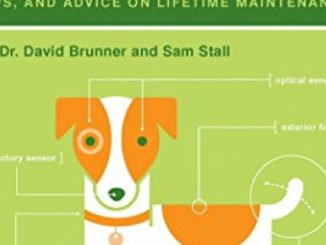 The Dog Owner's Manual: Operating Instructions, Troubleshooting Tips, and Advice on Lifetime Maintenance Reviews